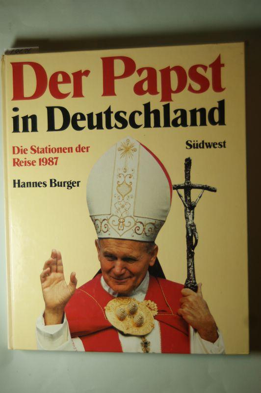 Burger, Hannes und Norbert Stahl: Der Papst in Deutschland. Die Stationen seiner Reise 1987 zur Seligsprechung von Edith Stein in Köln und Pater Rupert Mayer in München.