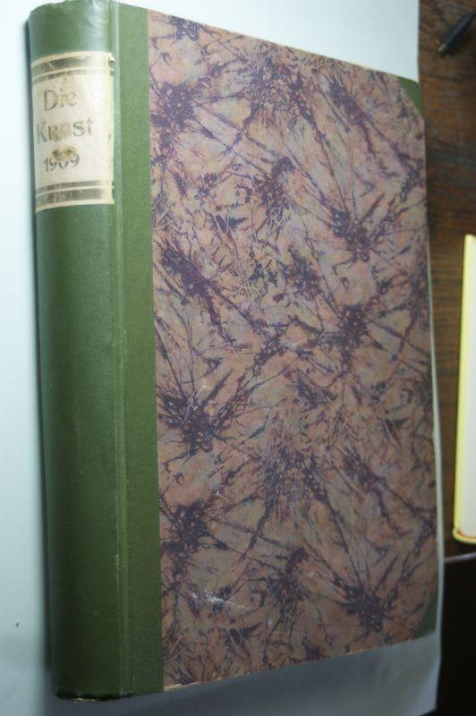 Bruckmann, F. (Hg.): Die Kunst. 1909. Monatshefte für freie und angewandte Kunst. Band XXIII. Oktober 1908 - März 1909.