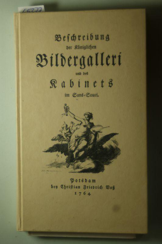 Christian Friedrich Voß: Beschreibung der königlichen Bildergalleri und des Kabinets im Sans-Souci