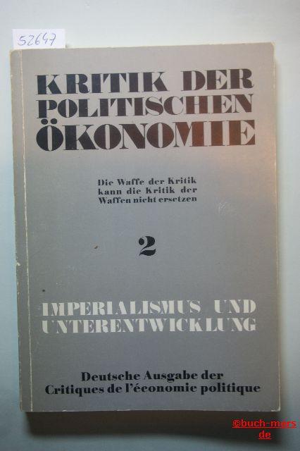 Kritik der politischen ökonomie Nr. 2, März 1974: Imperialismus und Unterentwicklung