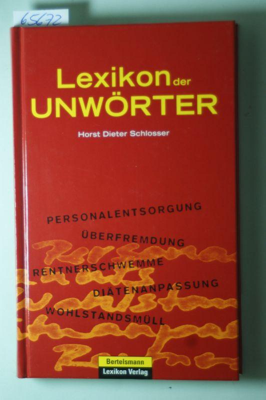 D. Schlosser, Horst: Lexikon der Unwörter