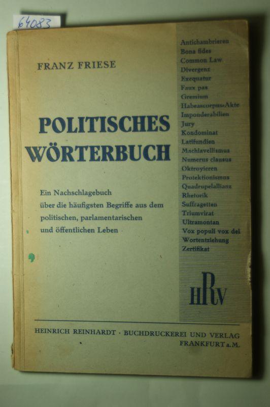 Franz Friese: Politisches Wörterbuch