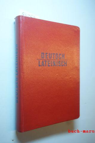 Müller, Heinrich und Hermann Menge: Langenscheidts Taschenwörterbuch der lateinischen und deutschen Sprache, Zweiter Teil: Deutsch-Lateinisch,