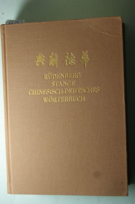 Werner Rüdenberg: Chinesisch-Deutsches Wörterbuch. 9239 Schriftzeichen nach Klassenzeichen geordnet, 214 Klassenzeichen