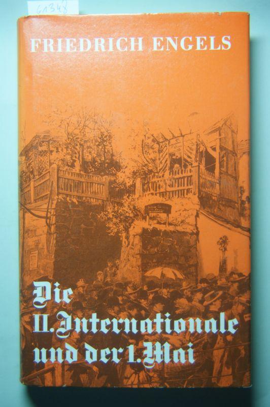 Engels, Friedrich: Die II. Internationale und der 1. Mai.
