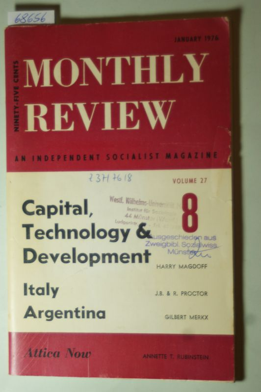 Leo Huberman and Paul M.Sweezy (Editors): Monthly Review. Vol.27. Capital, Technology & Development. Italy Argentina. Attica Now.