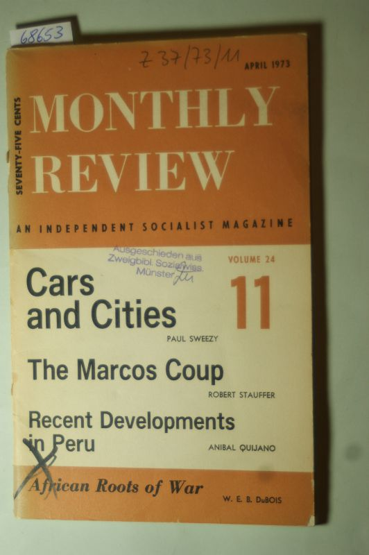 Paul M.Sweezy (Editor): Monthly Review. Vol.24.Cars and Cities. The Marcos Coup. Recent Developments in Peru. African Roots of War.