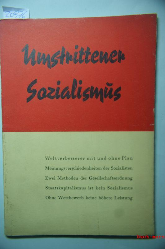 Walter, Hans: Umstrittener Sozialismus : sind die Russen auf dem richtigen Wege? Kritische Gedanken eines deutschen Beobachters