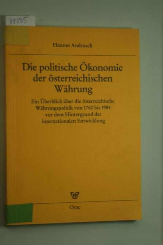Hannes Androsch: Die politische Ökonomie der österreichischen Währung