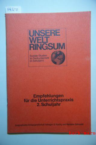 Hempel Klinke u.a. und Mayer /HG.: Unsere Welt ringsum Soziale Studien im Sachunterricht 2. Schuljahr. Empfehlungen für die Unterrichtspraxis 2. Schuljahr.