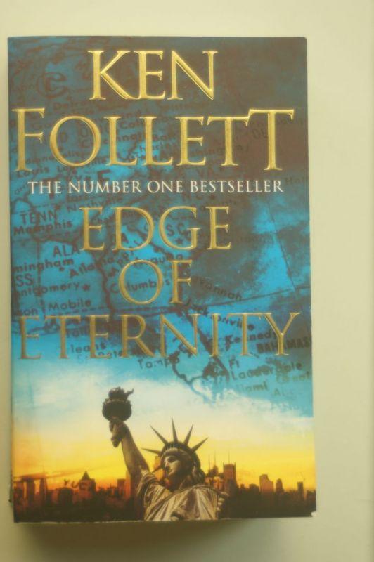 Follett, Ken: Edge of Eternity (The Century Trilogy, Band 3)