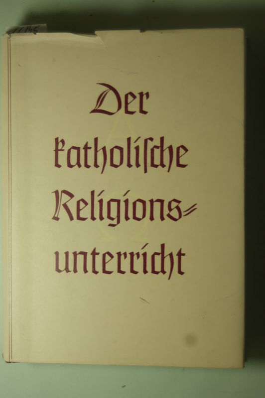 Kohl, Paula: Der katholische Religionsunterricht auf der Oberstufe unter besonderer Berücksichtigung des Entlassunterrichts