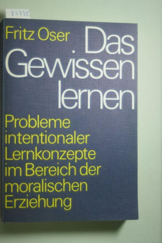 Oser, Fritz: Das Gewissen lernen