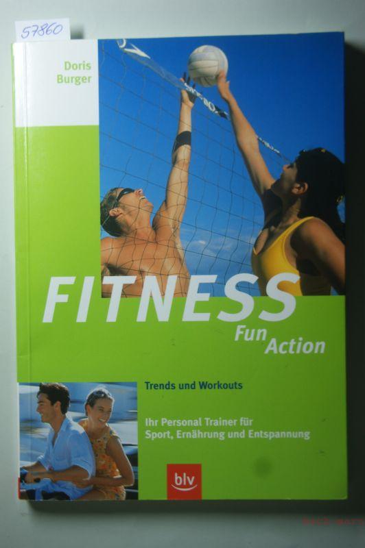 Burger, Doris: Fitness, Fun, Action