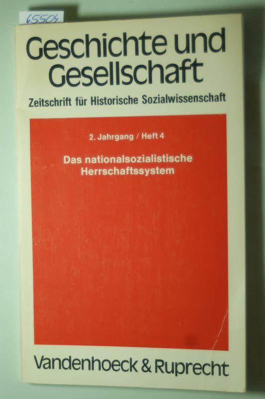 Wehler, H.-U. (Red.): Das nationalsozialistische Herrschaftssystem. 2. Jahrg., Heft 4