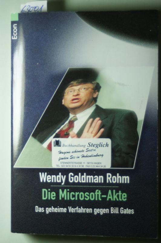 Goldman Rohm, Wendy: Die Microsoft-Akte