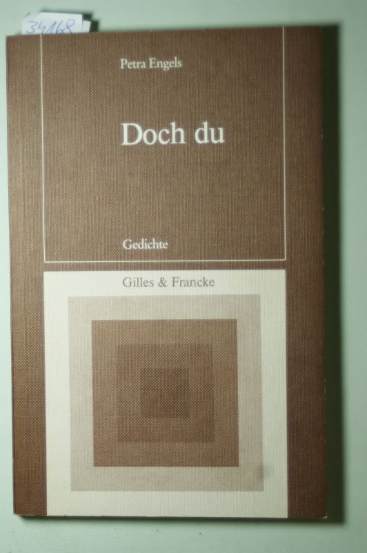 Engels, Petra: Doch du : Gedichte. Petra Engels