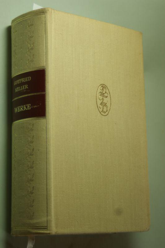Keller, Gottfried: Werke Erster Band - Gedichte-Der grüne Heinrich-Züricher Novellen