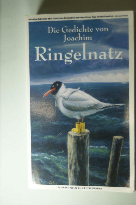 Ringelnatz, Joachim: Die Gedichte von Joachim Ringelnatz