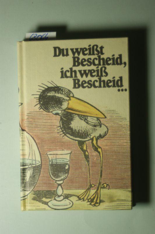 Wilhelm, Busch: Du weißt Bescheid, ich weiß Bescheid ... [Ein Wilhelm-Busch Brevier]