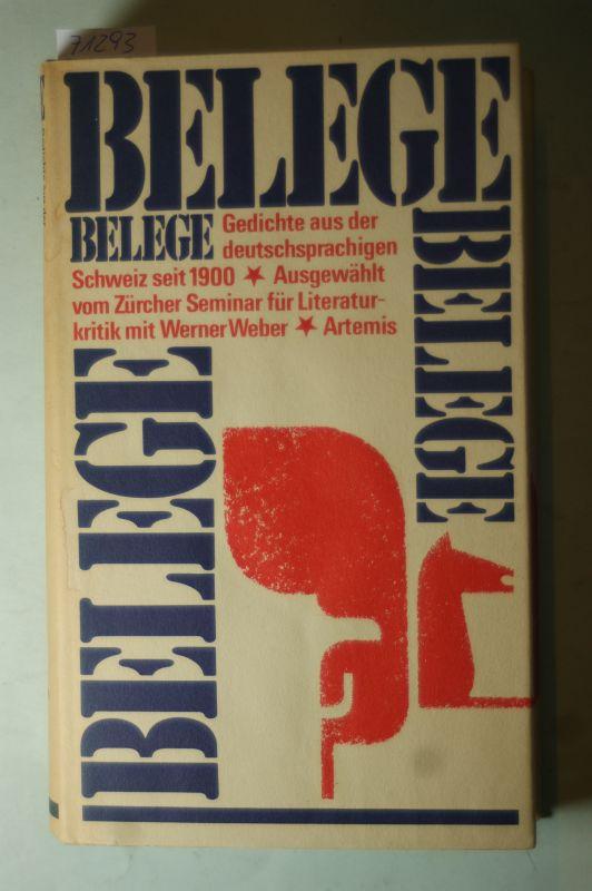 Zürcher Seminar für Literaturkritik mit Werner Weber: Belege. Gedichte aus der deutschsprachigen Schweiz seit 1900.