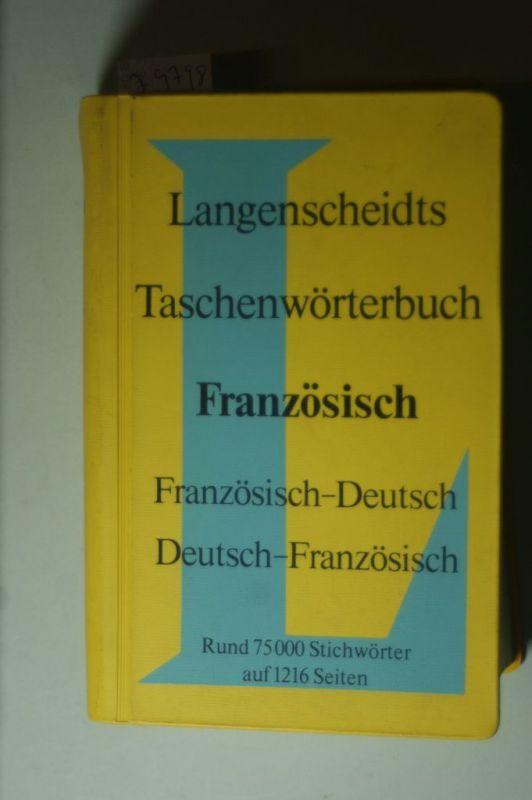 Dr., Ernst Erwin Lange-Kowal Dr. Eduard Weymuth: Langenscheidts Taschenwörterbuch Französisch - Französisch-Deutsch - Deutsch-Französisch