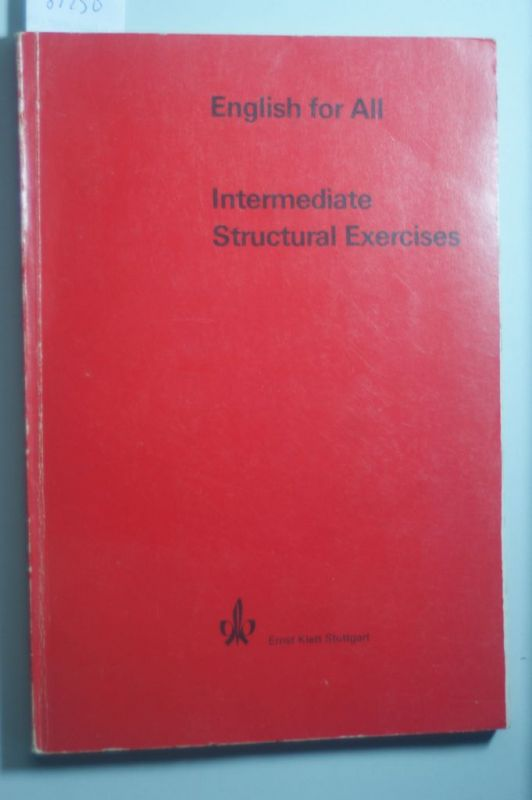 Heinrich Schrand: English for All. Intermediate Structural Exercises