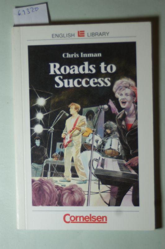Inman, Chris: Cornelsen English Library - Fiction: 8. Schuljahr, Stufe 1 - Roads to Success: Textheft. Mit Aufgaben und Activities