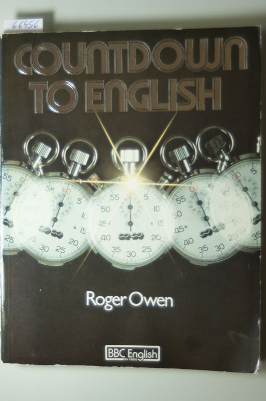 Roger Owen: Countdown to English. An intermediate course for examinations.