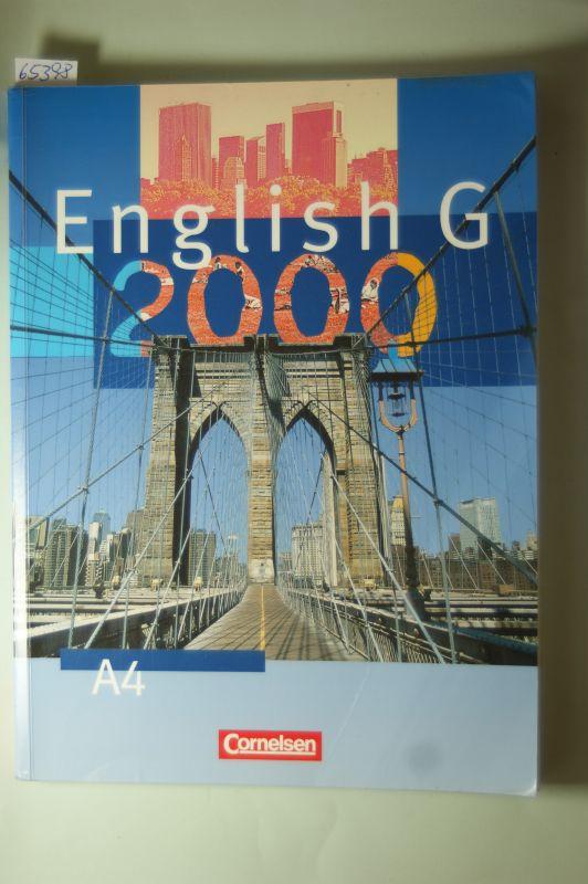 W. Bygott, David, Barbara Derkow Disselbeck und Laurence Harger: English G 2000, Ausgabe A4, Schülerbuch für Gymnasien 8. Schuljahr