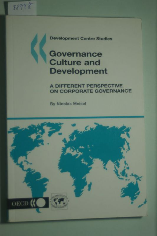 Nicolas Meisel: Governance Culture and Development. A Different Perspective on Corporate Governance.