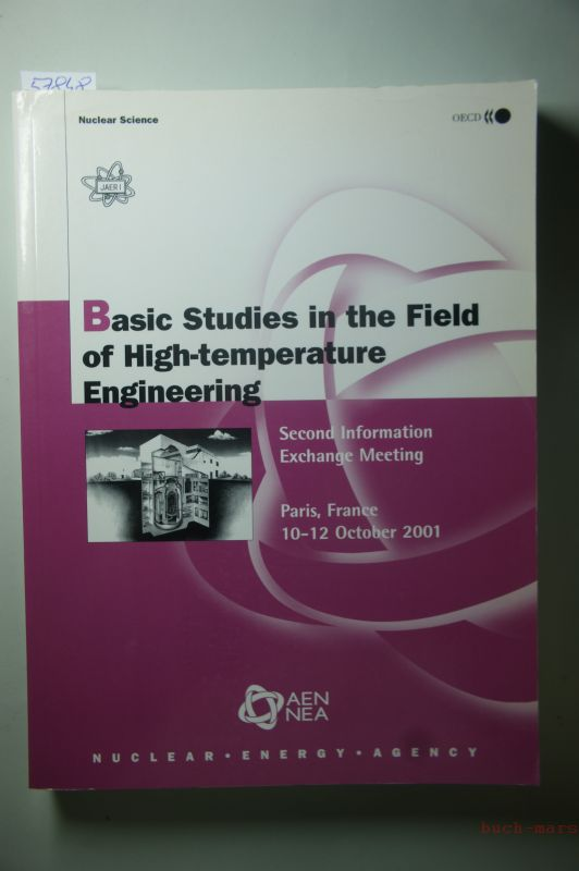 Nuclear Science and OECD: Basic Studies in the Field of High-temperature Engineering