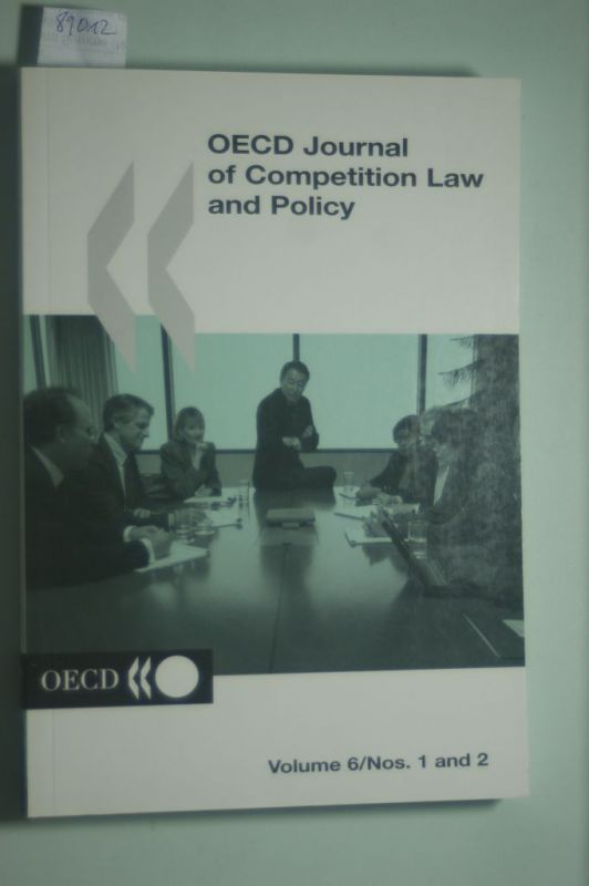 OECD Documents: OECD Journal of Competition Law and Policy. Volume 6/Nos 1 and 2.
