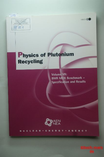 OECD Documents: Physics of Plutonium Recycling. Volume VII- BWR MOX Benchmark - Specification and Results.