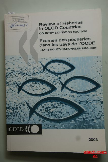 OECD Documents: Review of Fisheries in OECD Countries. Country Statistics 1999-2001