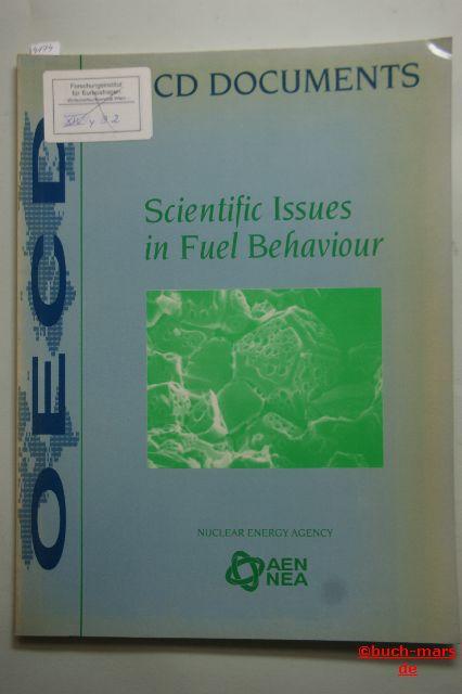 OECD Documents: Scientific Issues in Fuel Behaviour