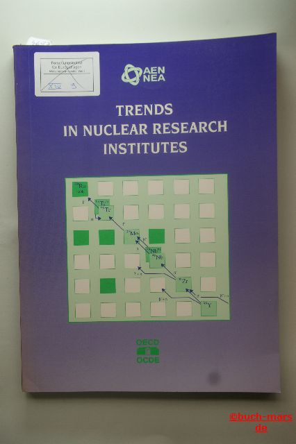OECD Documents: Trends in Nuclear Research Institutes.