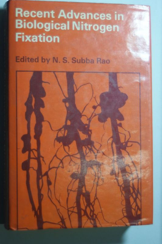 Rao, N.S.Subba: Recent Advances in Biological Nitrogen Fixation. Ed by N.S. Subba Rao