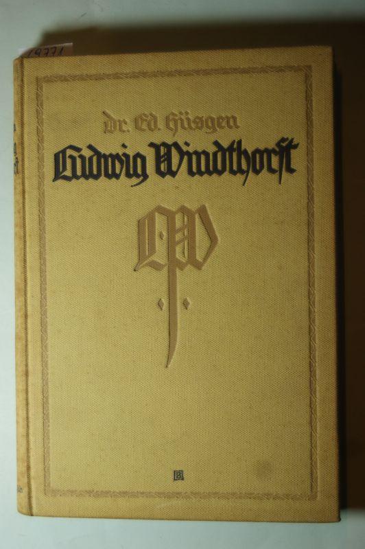 Hüsgen, Ed. und Dr: Ludwig Windthorst. Sein Leben, sein Wirken.