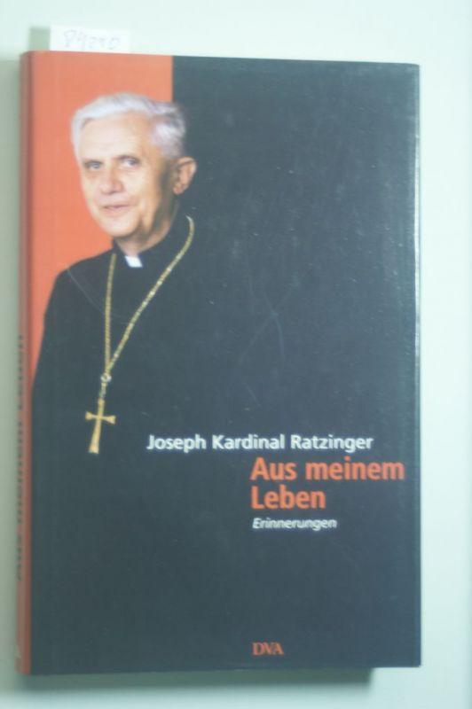 Papst, emeritus Benedikt XVI Joseph Ratzinger: Aus meinem Leben: Erinnerungen (1927-1977)