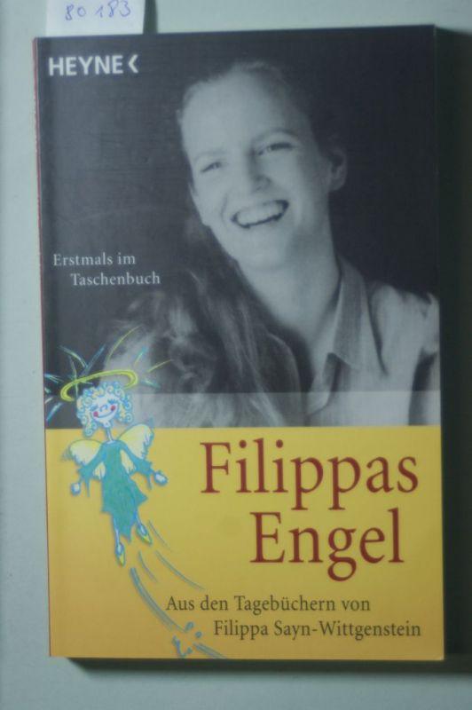 Sayn-Wittgenstein, Alexander und Gabriela: Filippas Engel: Aus den Tagebüchern von Filippa Sayn-Wittgenstein