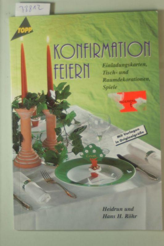 Röhr, Heidrun und Hans H. Röhr: Konfirmation feiern