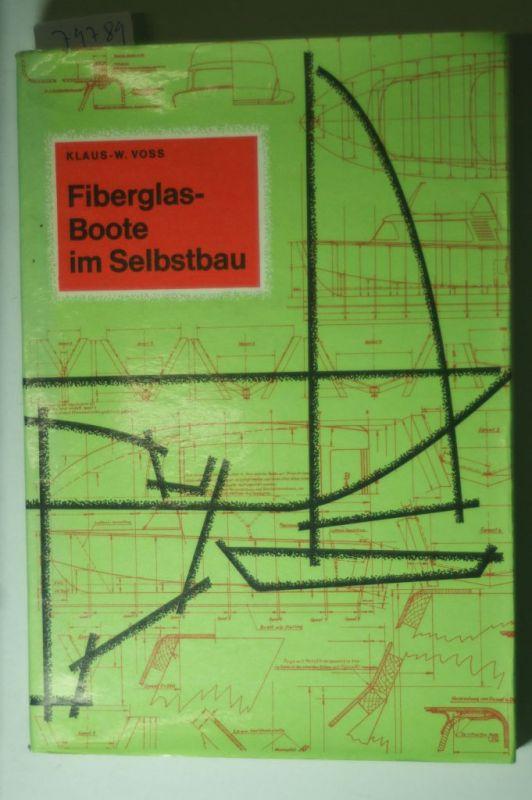 Voss, Klaus-Wilhelm: Fiberglasboote im Selbstbau
