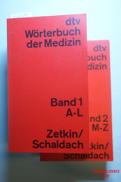 Zetkin und Schaldach: Wörterbuch der Medizin 2 Bände