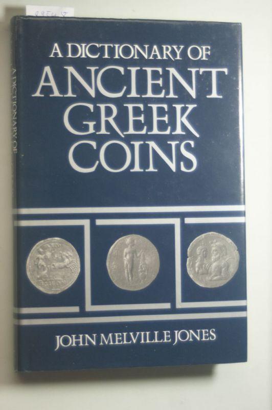 Jones, John Melville: A Dictionary of Ancient Greek Coins