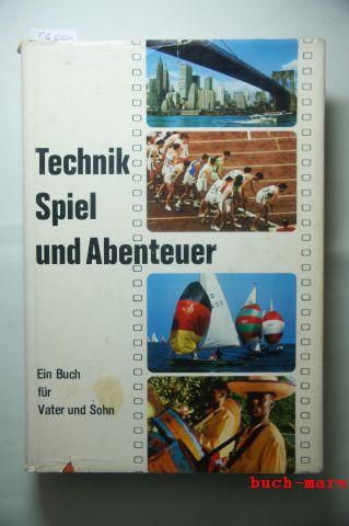 Per Peter: Technik Spiel und Abenteuer, ein Buch für Vater und Sohn