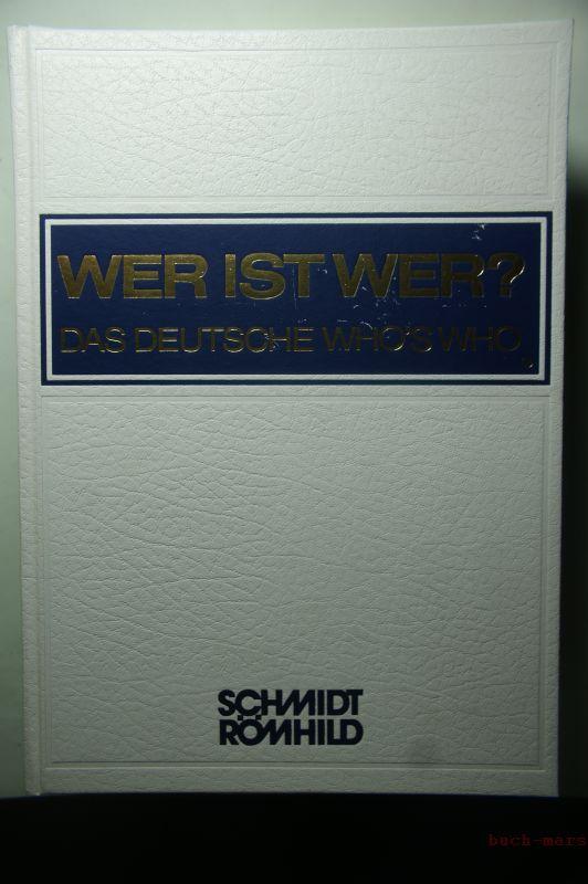 Habel, Walter (Begründet): Wer ist wer? Das deutsche Who´s Who. Bundesrepublik Deutschland XXXIII. Ausgabe 1994/1995