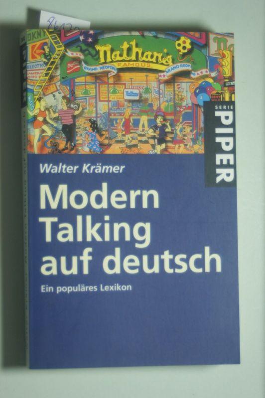 Krämer, Walter: Modern Talking auf deutsch: Ein populäres Lexikon