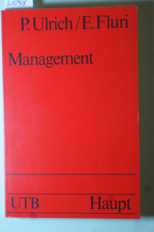 Peter und Edgar Fluri, Ulrich: Management - Eine konzentrierte Einführung (UTB - Uni-Taschenbücher - 375)