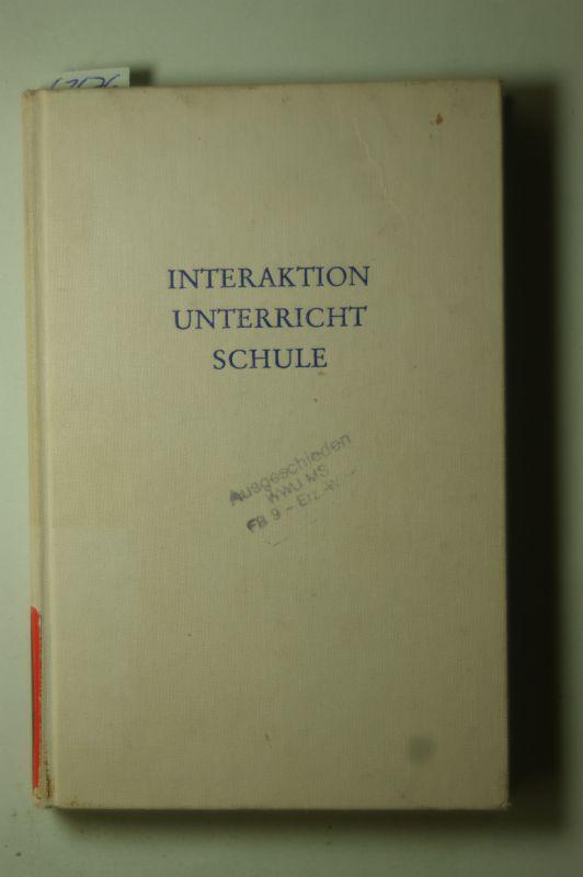 Biermann, Rudolf [Hrsg.]: Interaktion, Unterricht, Schule. hrsg. von Rudolf Biermann, Wege der Forschung ; Bd. 534